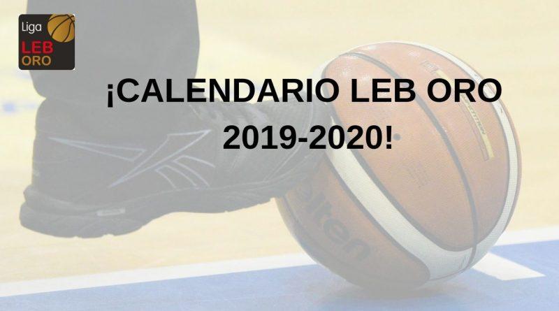 YA HAY CALENDARIO LEB ORO 2019-2020