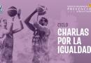 CHARLAS POR LA IGUALDAD: YOLANDA MIJARES Y MARÍA FERNÁNDEZ «PULGUI»